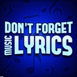 لوگو Don't forget the lyrics